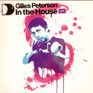 Gilles Peterson - Gilles Peterson In The House LP1