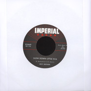 Roy Brown - Slow Down Little Eva / The Tick Of The Clock