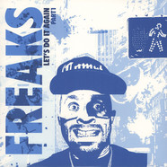 Freaks - Let's Do It Again Part 1 Villalobos + Tuff City Kids Remixes