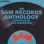 V.A. - Sources : The Sam Records Anthology Compiled By Bill Bewster