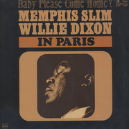 Memphis Slim & Willie Dixon - In Paris (Baby Please Come Home