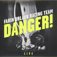 Farin Urlaub Racing Team - Danger! Live