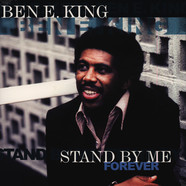 Ben E. King - Stand By Me.... Forever