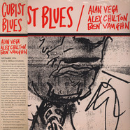 Alan Vega, Alex Chilton & Ben Vaughn - Cubist Blues