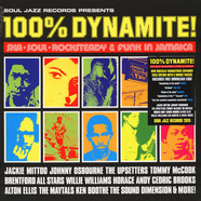 V.A. - 100% Dynamite! - Ska, Soul, Rocksteady & Funk In Jamaica - 2015 Remastered Expanded Edition