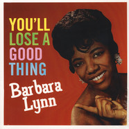 Barbara Lynn - You'll Lose A Good Thing