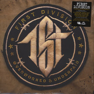 First Division - Overworked & Underpaid Black Vinyl Edition