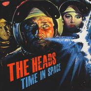 Heads, The - Time In Space