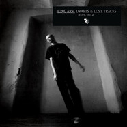 Long Arm - Drafts & Lost Tracks (2010-2014)