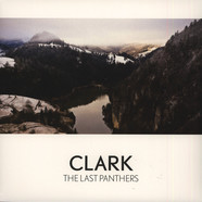 Clark - The Last Panthers Limited Edition