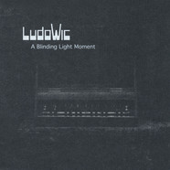 Ludowic - A Blinding Light Moment