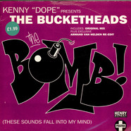 "Kenny ""Dope"" Gonzalez Presents The Bucketheads - The Bomb! (These Sounds Fall Into My Mind)"