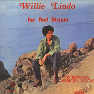 Willie Lindo - Far And Distant