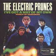 Electric Prunes, The - I've Got A Way / World Of Darkness