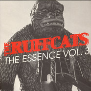 Ruffcats, The - The Essence Vol. 3