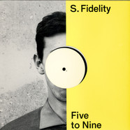 S. Fidelity - Five To Nine