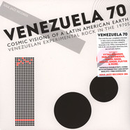 Soul Jazz Records presents - Venzuela 70: Cosmic Visions Of A Latin American Earth – Venezuelan Experimental Rock in the 1970s