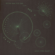 Alin Coen Band - Alles Was Ich Hab Live