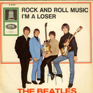 The Beatles - Rock And Roll Music / I'm A Loser