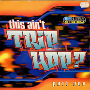 Various - This Ain't Trip Hop? (Part One)
