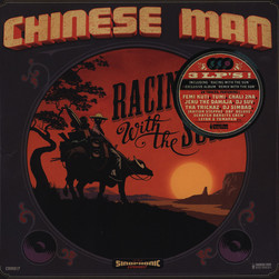 Chinese Man Records - Racing With The Sun & Racing With The Sun Remixes