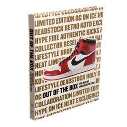Elizabeth Semmelhack - Out Of The Box: The Rise Of Sneaker Culture