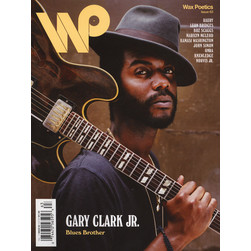 Waxpoetics - Issue 63 - Gary Clark Jr. / Raury