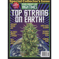 High Times Magazine - The Best Of High Times - Top Strains On Earth