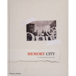 Alex Webb & Rebecca Norriss Webb - Memory City