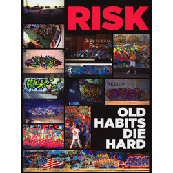 Roger Gastman - Risk: Old habits Die Hard
