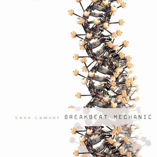 LEON LAMONT - Breakbeat mechanic - CD