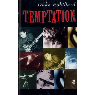 DUKE ROBILLARD - Temptation - Tape