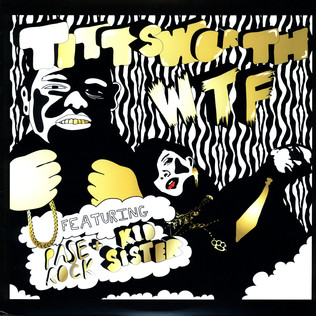 TITTSWORTH - WTF feat. Kid Sister & Pase Rock - 12 inch x 1