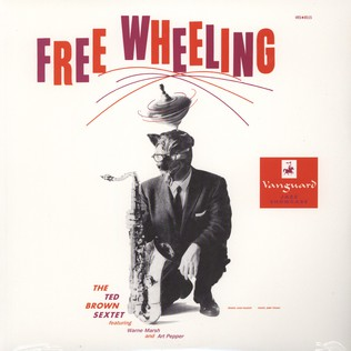 TED BROWN SEXTETT, THE - Free Wheeling - LP