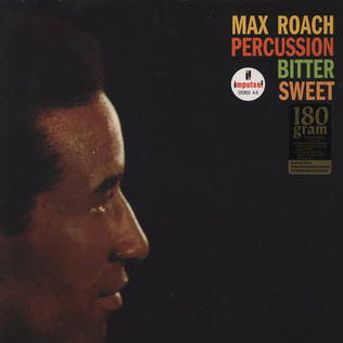 MAX ROACH - Percussion Bitter Sweet - LP