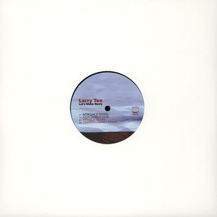 LARRY TEE - Let's Make Nasty - 12 inch x 1