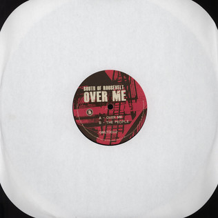SOUTH OF ROOSEVELT - Over Me - 12 inch x 1