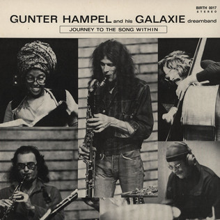 GUNTER HAMPEL AND HIS GALAXIE DREAM BAND - Journey To The Song Within - LP