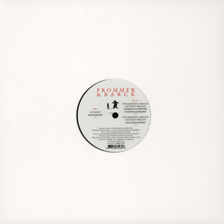PROMMER & BARCK - Journey / The Barking Grizzle Remixes - 12 inch x 1