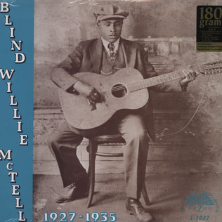 BLIND WILLIE MCTELL - Blind Willie McTell 1927 - 1935 - LP