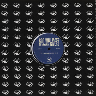 BOO WILLIAMS - Moving Rivers - 12 inch x 1