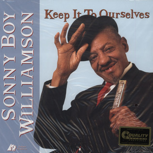 SONNY BOY WILLIAMSON - Keep It To Ourselves - LP