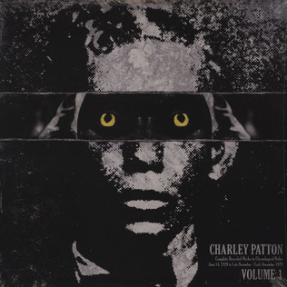 CHARLEY PATTON - Complete Recorded Works in Chronological Order Volume 1 - LP