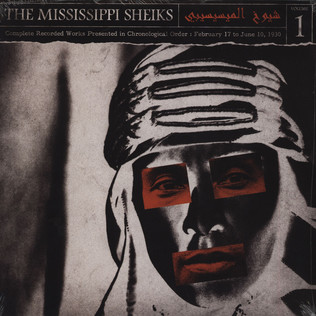 MISSISSIPPI SHEIKS - Complete Recorded Works in Chronological Order Volume 1 - LP