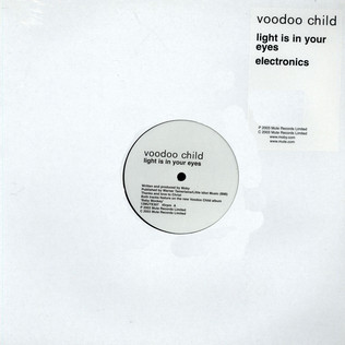 VOODOO CHILD - Light Is In Your Eyes / Electronics - 12 inch x 1