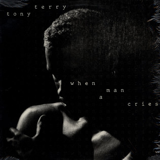 TONY TERRY - When A Man Cries - 12 inch x 1