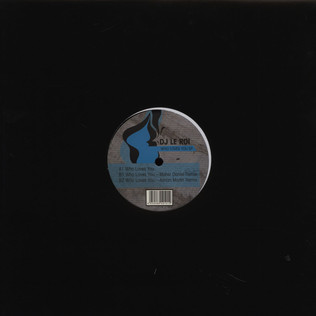 DJ LE ROI - Who Loves You - 12 inch x 1