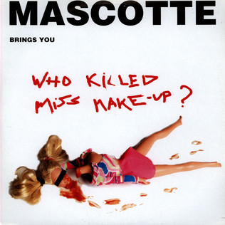MASCOTTE - Who Killed Miss Make-Up ? - 12 inch x 1