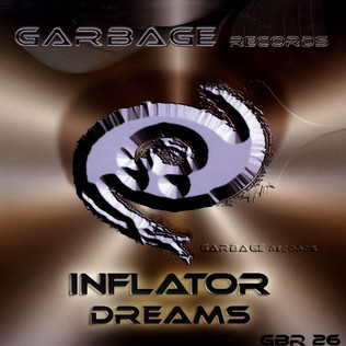 INFLATOR - Dreams - 12 inch x 1