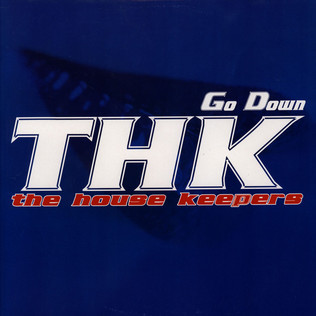 HOUSE KEEPERS, THE - Go Down - 12 inch x 1
